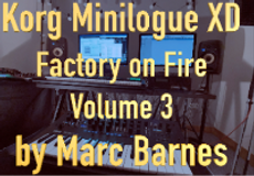 Factory On Fire Volume 3 for Korg Minilogue XD