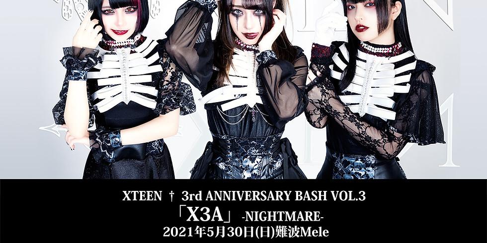 XTEEN 3rd Anniversary 「#X3A」VOL.5