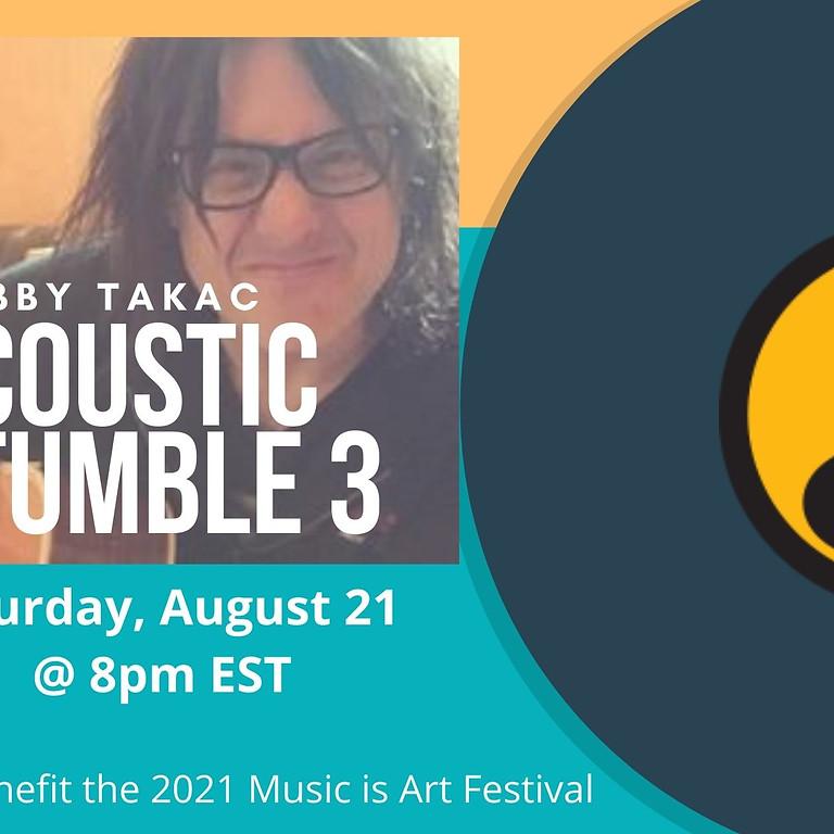 Acoustic Stumble #3 w/Robby Takac