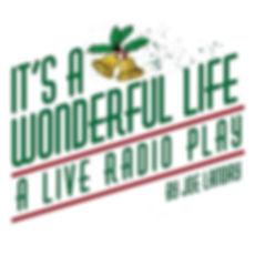 It's A Wonderful Life: A Live Radio Play Copy