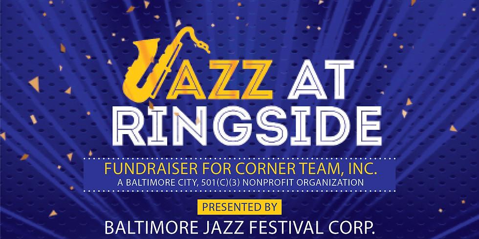Jazz at Ringside - A Fundraiser for Corner Team, Inc.