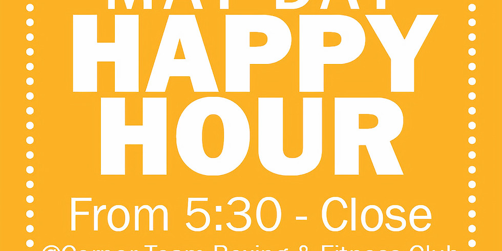 May Day Happy Hour