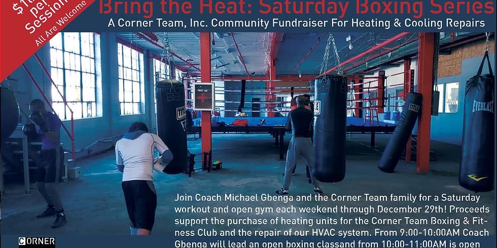 Bring the Heat: Saturday Boxing Series (1)