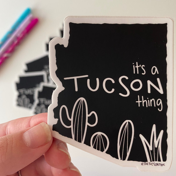 It's A Tucson Thing Sticker