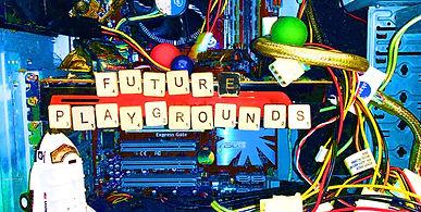 FuturePlaygrounds_edited.jpg