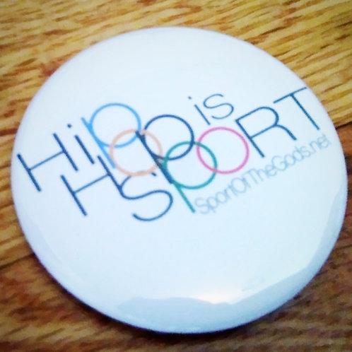 Hip-Hop Is Sport Button