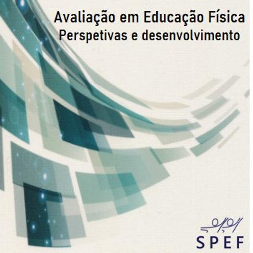 Avaliação em Educação Física, Perspetivas e desenvolvimento