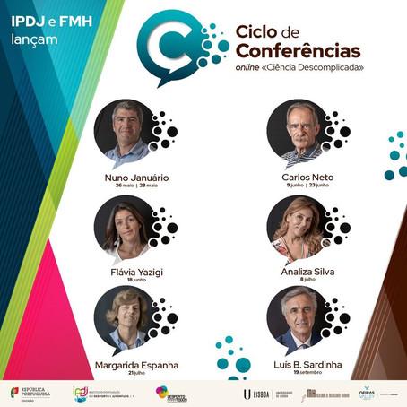 Ciclo de conferências «Ciência Descomplicada» - de maio a setembro do corrente ano