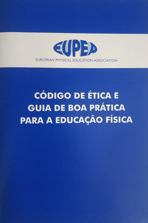 Código de Ética e Guia de Boa Prática para a Educação Física