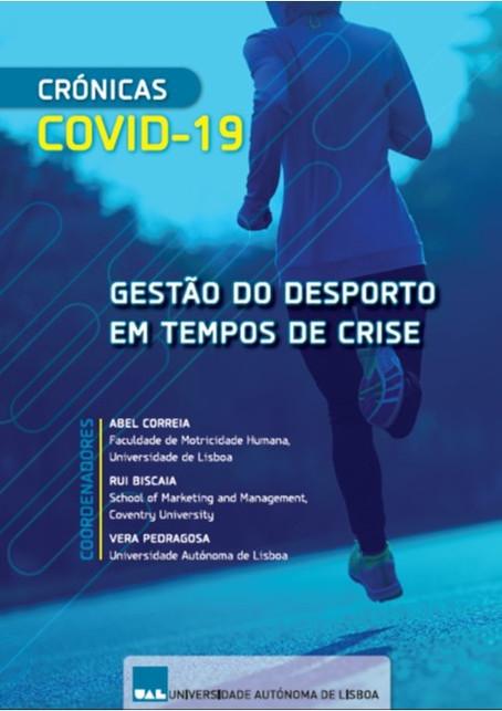 Crónicas COVID 19 - Gestão do Desporto em Tempos de Crise