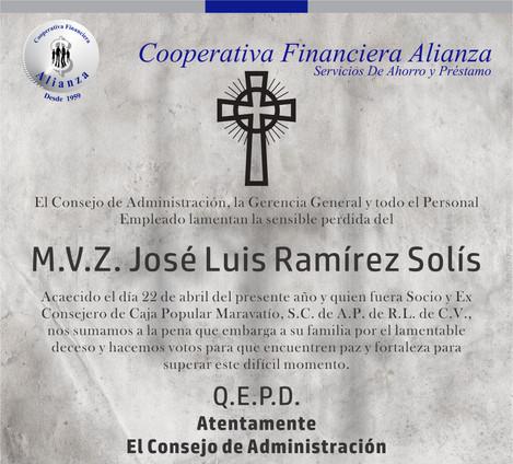 Lamentamos la Perdida del M.V.Z. José Luis Ramírez Solís