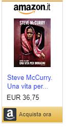 Steve McCurry libro Una vita per immagini