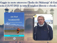 """Esce """"Namasté! Viaggio in moto attraverso l'India dei Maharaja"""", il secondo libro di Guido Schmidt"""