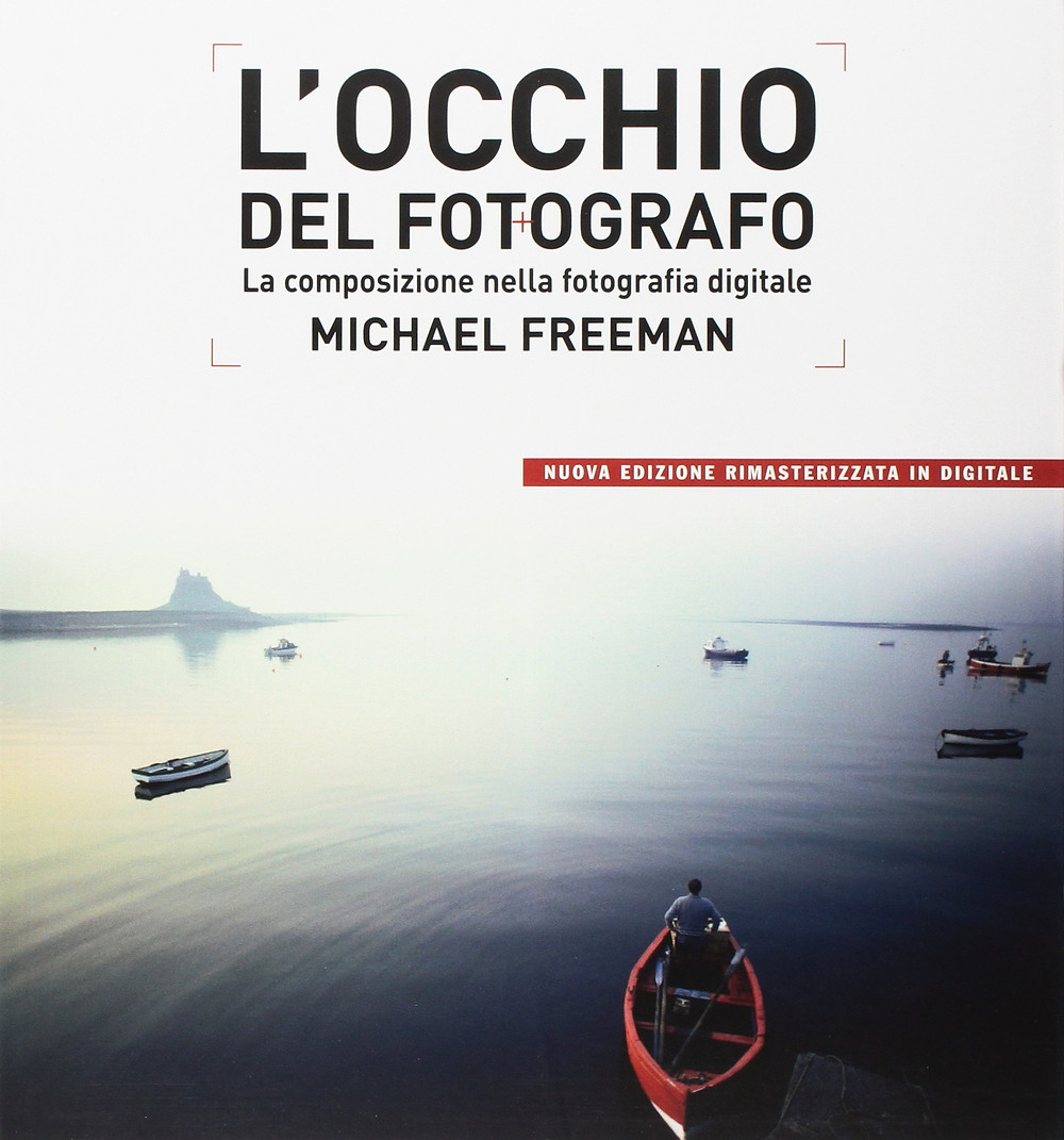 recensione  l'occhio del fotografo di Michael Freeman