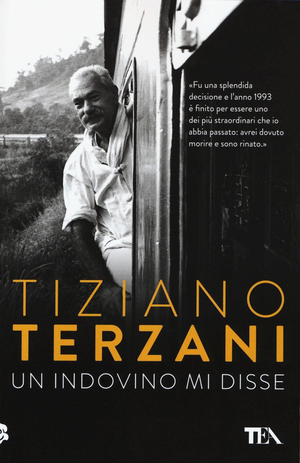 Un indovino mi disse Tiziano Terzani