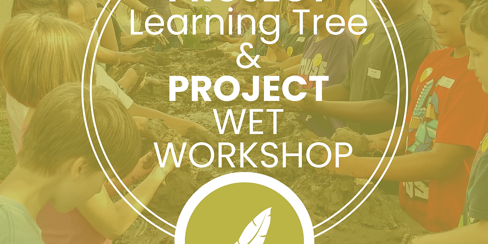Project Learning Tree and Project WET Online Course