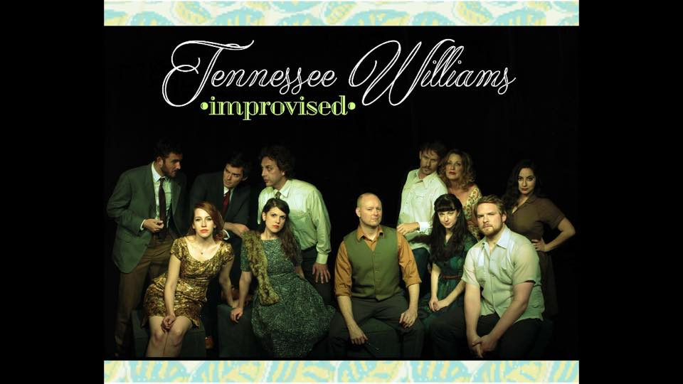 Tennessee Williams Improvised