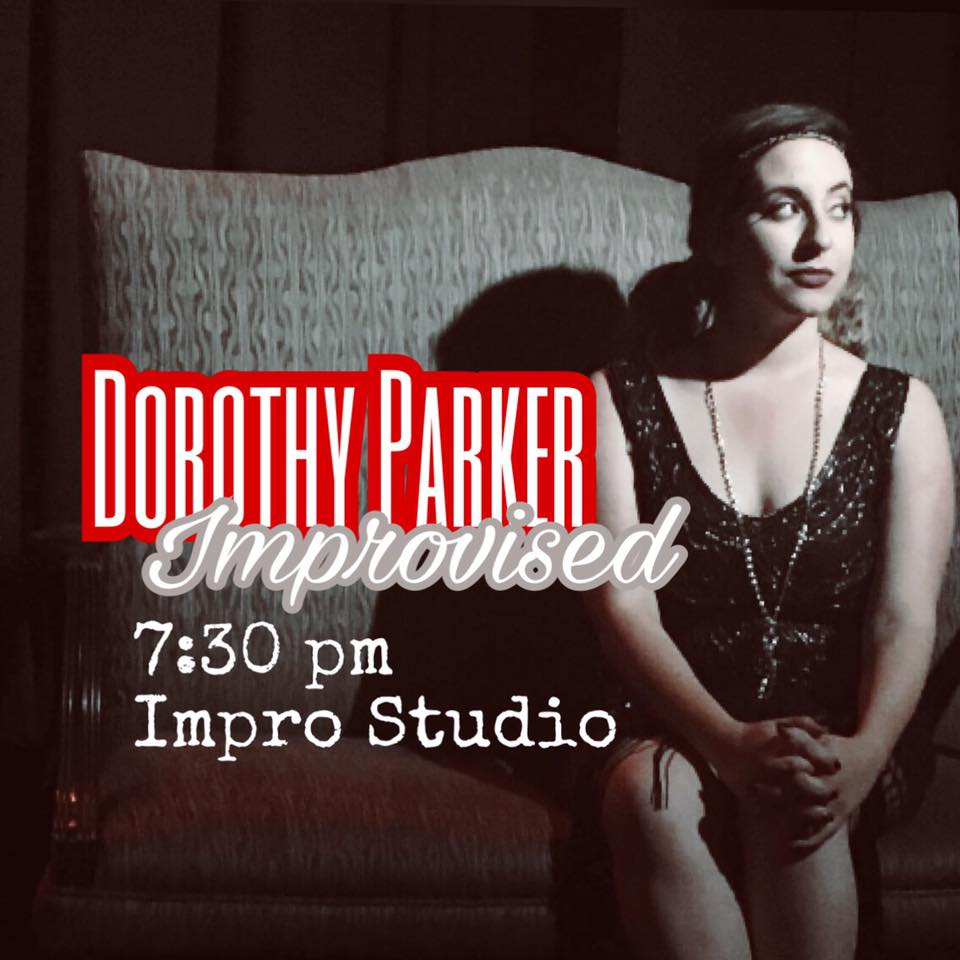 Dorothy Parker Improvised