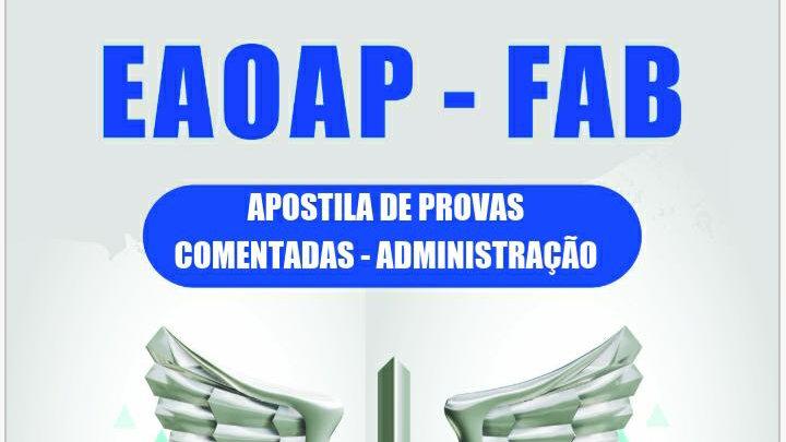 Apostila de Provas Comentadas da FAB Administração - EM PDF