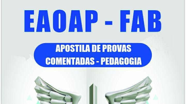 Apostila de Provas Comentadas da FAB Pedagogia - EM PDF