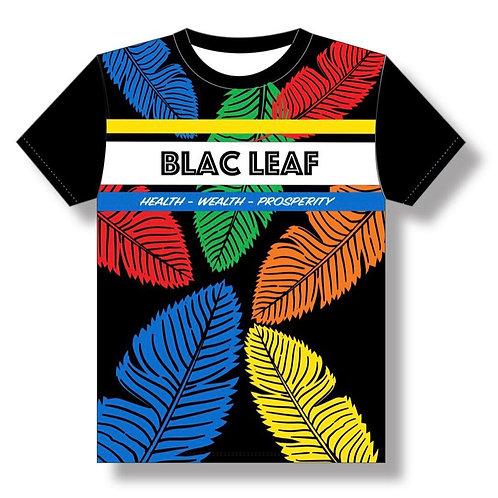Blac Leaf - Health Wealth Prosperity Shirt