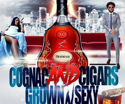 Cognac and Cigars Event (Grown & Sexy Style)