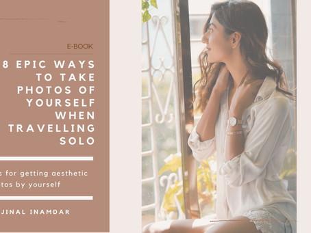 8 Epic Ways To Take Your Photos On Solo Trips