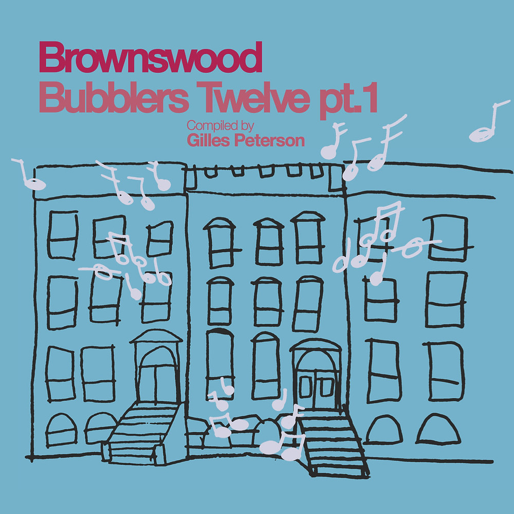 Brownswood Bubblers Twelve pt.1
