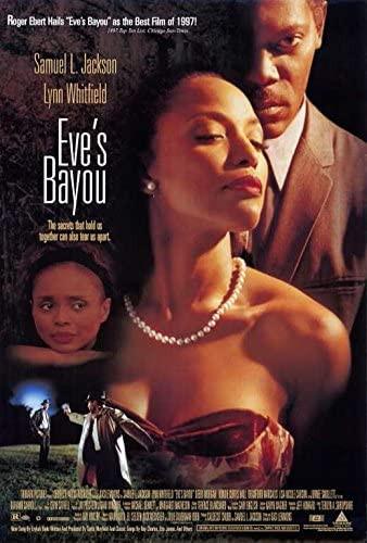 #8- Eves Bayou