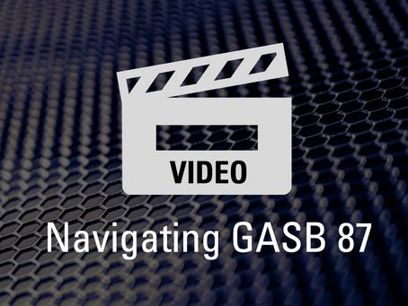 VIDEO: Navigating GASB 87