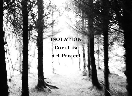 Isolation: Covid-19 Arts Project