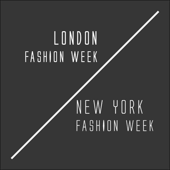 London/New York Fashion Week