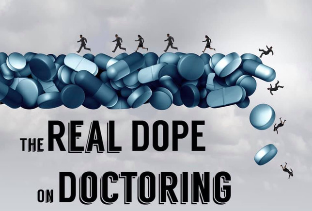 The iCare Foundation presents THE REAL DOPE ON DOCTORING