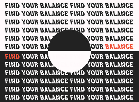7 WAYS TO FIND YOUR BALANCE