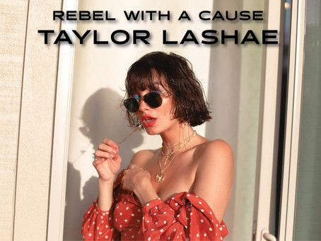 Rebel with a Cause: Taylor Lashae