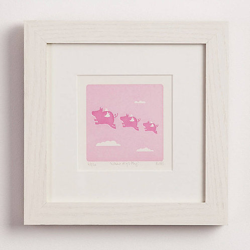 When Pigs Fly - Letterpress Print