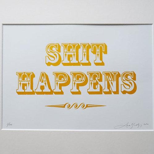 Shit Happens (Gold