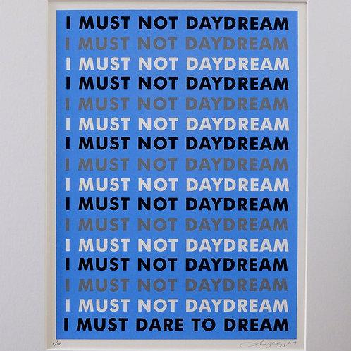 I MUST DARE TO DREAM