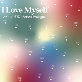 """I Love Myself"" Series: Prologue"