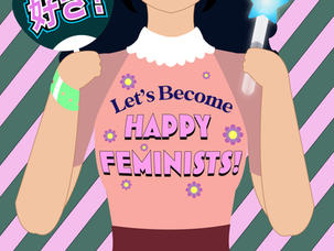 Let's Become Happy Feminists!