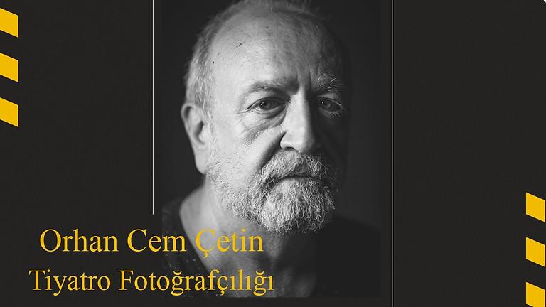 ANAFOD 2021-2022 Sezon Açılışı: Orhan Cem Çetin - Tiyatro Fotoğrafçılığı