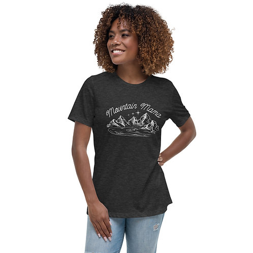 """""""Mountain Mama"""" Women's Relaxed T-Shirt"""