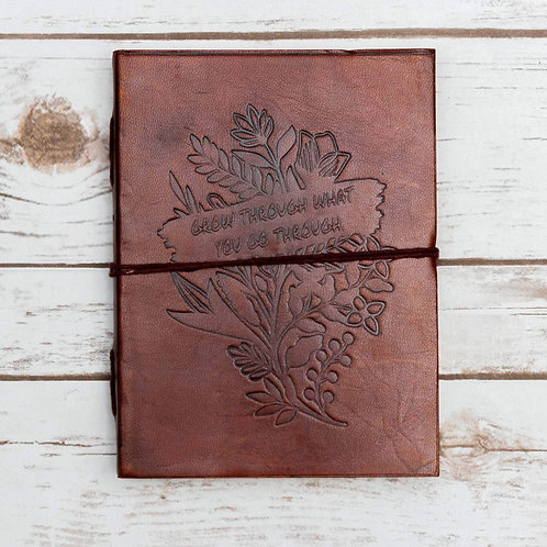 Grow Through Quote Handmade Leather Journal
