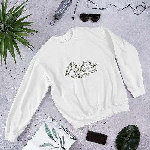 """Meet Me In The Catskills"" Unisex Sweatshirt"