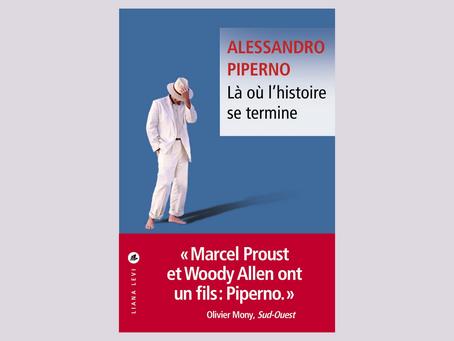 Là où l'histoire se termine, Alessandro Piperno - éditions Liana Levi