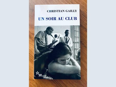 Un soir au club, Christian Gailly - Les éditions de Minuit