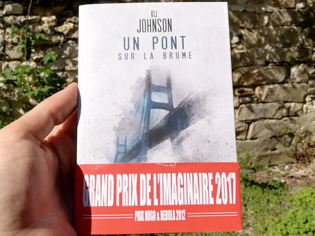 Un pont sur la brume, Kij Johnson - Le Bélial'