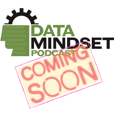 Data Mindset Podcast Pre-Production