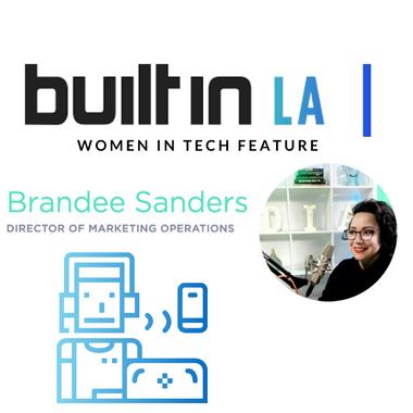 Built in LA - Women in Tech Feature - Brandee Sanders