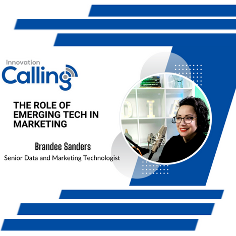 Innovation Calling - Featured Speaker Brandee Sanders
